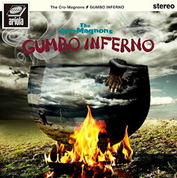 GUMBO INFERNO(初回限定盤 BluspecCD2+DVD) [ <strong>ザ・クロマニヨンズ</strong> ]