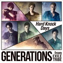 Hard Knock Days GENERATIONS from EXILE TRIBE