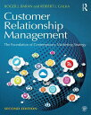 Customer Relationship Management: The Foundation of Contemporary Marketing Strategy CUSTOMER RELATIONSHIP MGMT 2/E Roger J. Baran