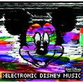 エレクトロニック・ディズニー・ミュージック