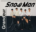 Grandeur (初回盤A CD+DVD) Snow Man