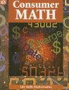 Life Skills Mathematics Consumer Math LIFE SKILLS MATHEMATICS CONSUM (Ags Math for Consumer) Pearson School