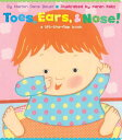 Toes, Ears, Nose : A Lift-The-Flap Book (Lap Edition) TOES EARS NOSE Marion Dane Bauer
