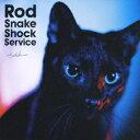 Rod Snake Shock Service [ 浅井健一 ]