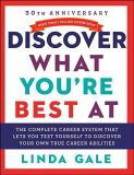Discover What You''re Best at: Revised for the 21st Century [ Linda Gale ]