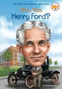 WHO WAS HENRY FORD (P) MICHAEL BURGAN