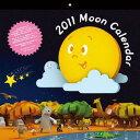 【入荷予約】 ムーン カレンダー 2011