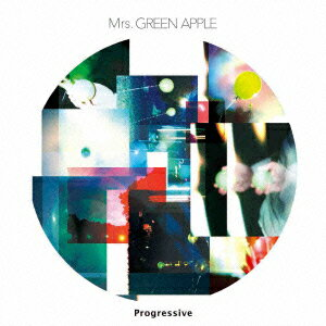 Progressive [ Mrs.GREEN APPLE ]