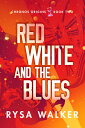 Red, White, and the Blues RED WHITE & THE BLUES (Chronos Origins)