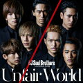 Unfair World (CD+DVD)