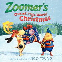 Zoomer's Out-Of-This-World Christmas ZOOMERS OUT OF THIS WORLD XMAS