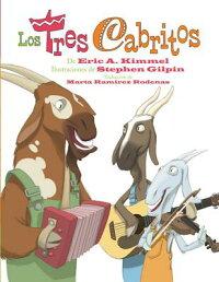 LosTresCabritos:TheThreeCabritos(SpanishEd.)