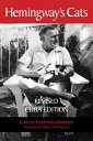 Hemingway's Cats: Revised Cuba Edition HEMINGWAYS CATS 2/E [ Carlene Brennen ]