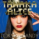 CD - TOKYO CANDY [ TANAKA ALICE ]