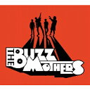 THE BUZZ MOTHERS [ �o�Y�}�U�[�Y ]