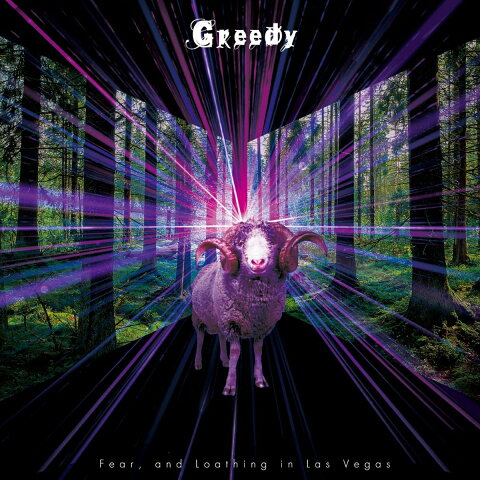 Greedy (初回限定盤B) [ Fear and Loathing in Las Vegas ]