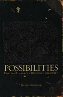 possibilities essays on hierarchy rebellion and desire