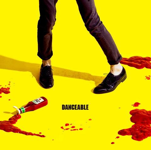 DANCEABLE (初回限定盤 CD+DVD) [ 夜の本気ダンス ]