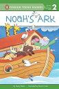 Noah 039 s Ark NOAHS ARK (Penguin Young Readers: Level 2) Avery Reed