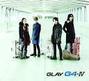 G4�EIV (CD�{DVD) [ GLAY ]