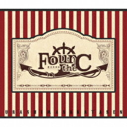 Four the C (初回限定盤A CD+DVD) [ <strong>浦島坂田船</strong> ]