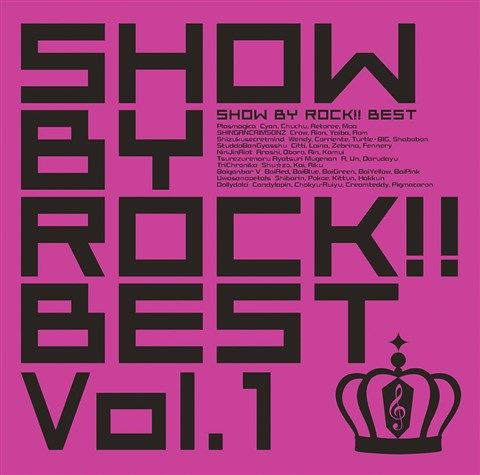 SHOW BY ROCK!!BEST Vol.1 (CD+DVD) [ (ゲーム・ミュージック) ]
