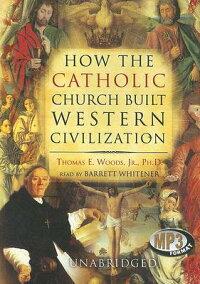 How_the_Catholic_Church_Built