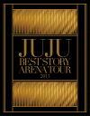 JUJU BEST STORY ARENA TOUR 201...