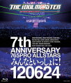 THE IDOLM@STER 7th ANNIVERSARY 765PRO ALLSTARS みんなといっしょに! 120624【Blu-ray】
