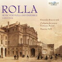 【輸入盤】ヴィオラ協奏曲、シンフォニア、他 ブラコーニ(ヴィオラ)、ベッリ&フェルッチョ・ブゾーニ室内管弦楽団 [ ロッラ、アレッサンドロ(1757-1841) ]