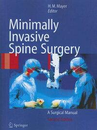 MinimallyInvasiveSpineSurgery:ASurgicalManual