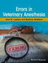 Errors in Veterinary Anesthesia [ John W. Ludders ]
