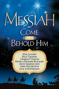 Messiah��_Come_and_Behold_Him