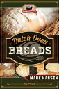 Dutch Oven Breads DUTCH OVEN BREADS [ Mark Hansen ]