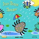 Itsy Bitsy Spider ITSY BITSY SPIDER (Classic Books with Holes 8x8) [ Nora Hilb ]