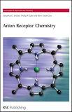 Anion Receptor Chemistry: Rsc [ Jonathan L. Sessler ]
