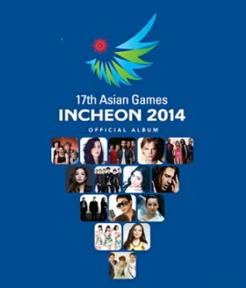 ��͢���ס�17th Asian Games Incheon 2014 (2CD+DVD)