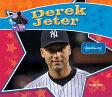 Derek Jeter: Baseball Superstar [ Sarah Tieck ]