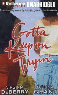 Gotta_Keep_on_Tryin��