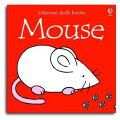 MOUSE : USBORNE CLOTH BOOKS