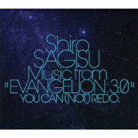 Shiro SAGISU Music from ��EVANGELION 3.0��YOU CAN (NOT)REDO.