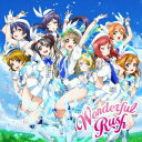 Wonderful Rush(CD+DVD) [ μ's ]