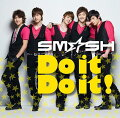 Do it Do it!(初回限定盤A)(DVD付)