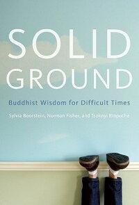 SolidGround:BuddhistWisdomforDifficultTimes