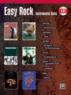 Easy Rock Instrumental Solos: Alto Saxophone [With CD (Audio)]【バーゲンブック】 EASY ROCK INSTRUMENTAL SOLOS L (Easy Rock Instrumental Solos: Level 1) [ Bill Galliford ]