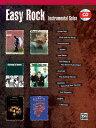 Easy Rock Instrumental Solos: Alto Saxophone [With CD (Audio)]【バーゲンブック】 EASY ROCK INSTRU-ALTO SAX W/CD (Easy Rock In..