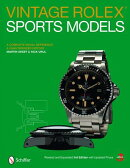 Vintage Rolex Sports Models: A Complete Visual Reference & Unauthorized History [ Martin Skeet ]