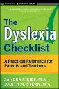 The Dyslexia Checklist: A Practical Reference for Parents and Teachers DYSLEXIA CHECKLIST (Jossey-Bass Teacher) [ Sandra F. Rief ]
