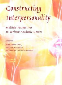 ConstructingInterpersonality:MultiplePerspectivesonWrittenAcademicGenres