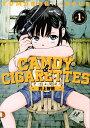 CANDY & CIGARETTES(1) (ヤンマガKCスペシャル) [ 井上 智徳 ]